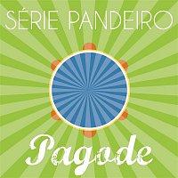 Various Artists.. – Série Pandeiro - Pagode