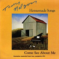 Tracy Nelson – Homemade Songs / Come See About Me