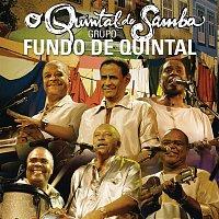 Grupo Fundo de Quintal – O Quintal do Samba
