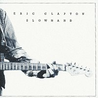 Eric Clapton – Slowhand 35th Anniversary
