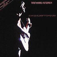 Rainhard Fendrich – A Winzig Klaner Tropfen Zeit