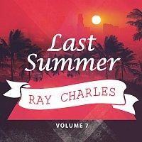 Ray Charles – Last Summer Vol. 7
