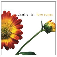 Charlie Rich – Love Songs