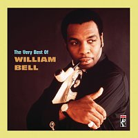 William Bell – The Very Best Of William Bell