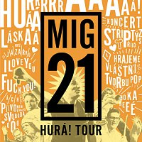 MIG 21 – Hurá