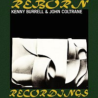 Kenny Burrell, John Coltrane – Kenny Burrell And John Coltrane (RVG, HD Remastered)