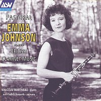 Emma Johnson, Judith Howarth, Malcolm Martineau – Pastoral - British Clarinet Music