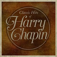 Harry Chapin – Classic Hits Of Harry Chapin