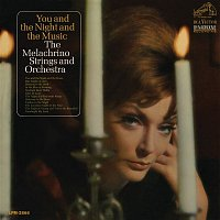 The Melachrino Strings, Orchestra – You and the Night and the Music