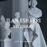 Ilan Eshkeri, London Metropolitan Orchestra, Rosey Chan, Bethany Horak Hallett – Eshkeri: Reliquary [For Burberry]