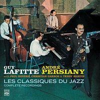 Guy Lafitte, André Persiany – Les Classiques Du Jazz. Complete Recordings