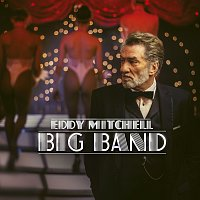 Eddy Mitchell – Big Band