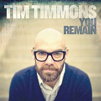 Tim Timmons – You Remain
