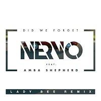 NERVO, Amba Shepherd – Did We Forget (Lady Bee Remix)