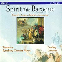 Tasmanian Symphony Chamber Players, Geoffrey Lancaster – Spirit Of The Baroque