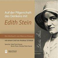 Katja Thost Hauser, Bruno Thost, Christian Peter Hauser, Andreas Schatzle – Auf der Pilgerschaft des Denkens mit Edith Stein
