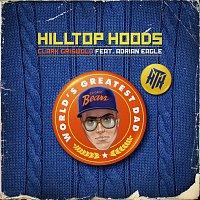 Hilltop Hoods, Adrian Eagle – Clark Griswold