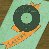 Billy May – Rare Retro Sounds