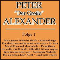 """Peter Alexander – Peter """"Der Grosze"""" Alexander Folge 1"""