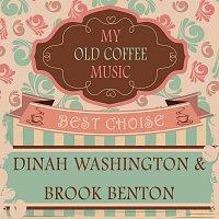 Dinah Washington, Dinah Washington, Brook Benton – My Old Coffee Music
