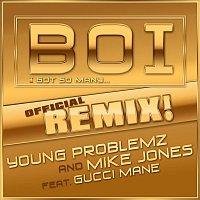 Young Problemz, Mike Jones – Boi! [feat. Gucci Mane]