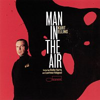Kurt Elling – Man In The Air