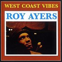 Roy Ayers – West Coast Vibe