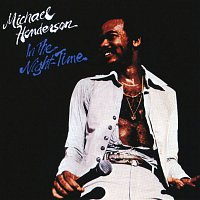 Michael Henderson – In The Night-Time