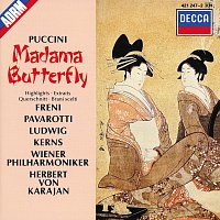 Mirella Freni, Luciano Pavarotti, Christa Ludwig, Robert Kerns, Michel Sénéchal – Puccini: Madama Butterfly - Highlights