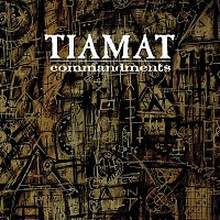 Tiamat – Commandments - The Best of Tiamat