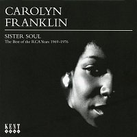 Carolyn Franklin – Sister Soul: The Best of the RCA Years (1969-1976)