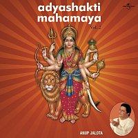 Anup Jalota – Adyashakti Mahamaya  Vol.  2