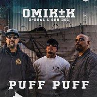 Omik K – Puff Puff (feat. B-Real & Sen Dog)