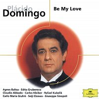 Placido Domingo, Various Orchestras – Be My Love