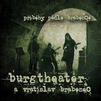 Burgtheater, Vratislav Brabenec – Příběhy podle Brabence MP3