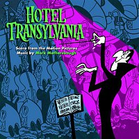 Mark Mothersbaugh, London Voices – Hotel Transylvania: Score from the Motion Pictures