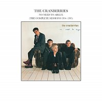 The Cranberries – No Need To Argue (The Complete Sessions 1994-1995)