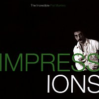 Pat Martino – Impressions: The Incredible Pat Martino