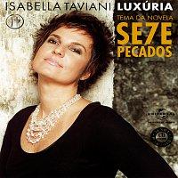 Isabella Taviani – Luxúria