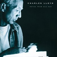 Charles Lloyd – Notes From Big Sur