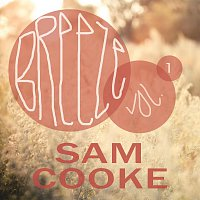 Sam Cooke – Breeze Vol. 1