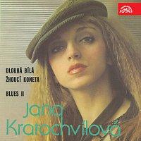 Jana Kratochvílová – Dlouhá bílá žhoucí kometa / Blues II
