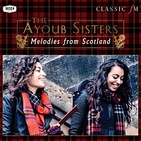 The Ayoub Sisters, Paul Campbell, Royal Scottish National Orchestra – Melodies From Scotland