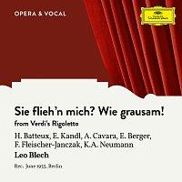 Hans Batteux, Eduard Kandl, Art?rs Cavara, Erna Berger, Felix Fleischer-Janczak – Verdi: Rigoletto: Sie flieh´n mich? Wie grausam! [Sung in German]