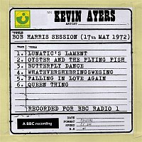 Kevin Ayers – Bob Harris Session (17th May 1972)