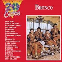 Bronco – La Serie De Los 20 Exitos