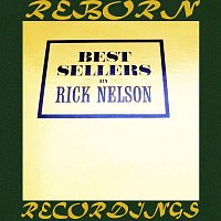 Rick Nelson – Best Sellers (HD Remastered)