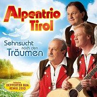 Alpentrio Tirol – Sehnsucht nach den Träumen
