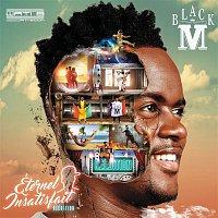 Black M – Éternel insatisfait (Réédition)