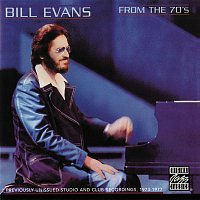 Bill Evans – From The 70's